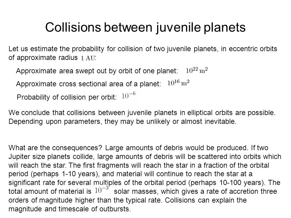Collisions between juvenile planets