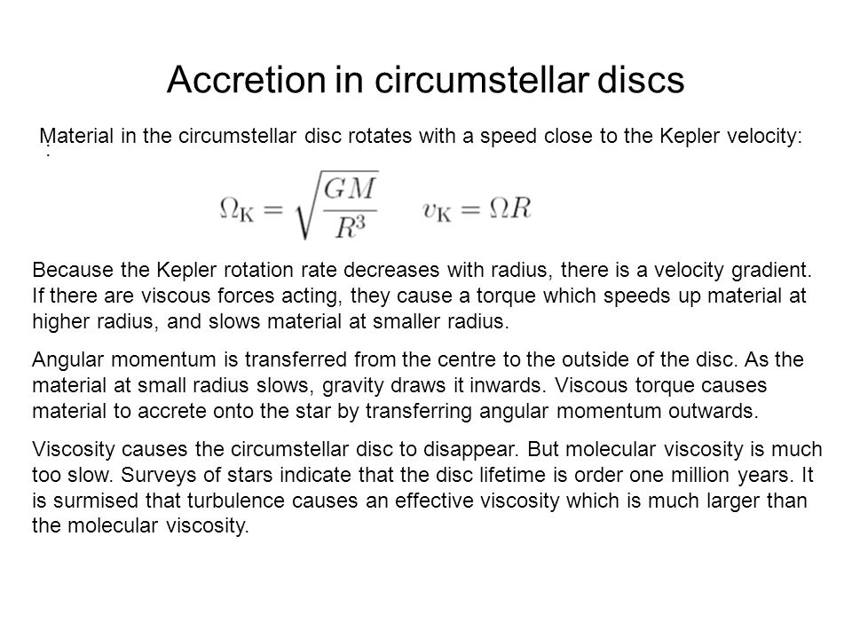 Accretion in circumstellar discs