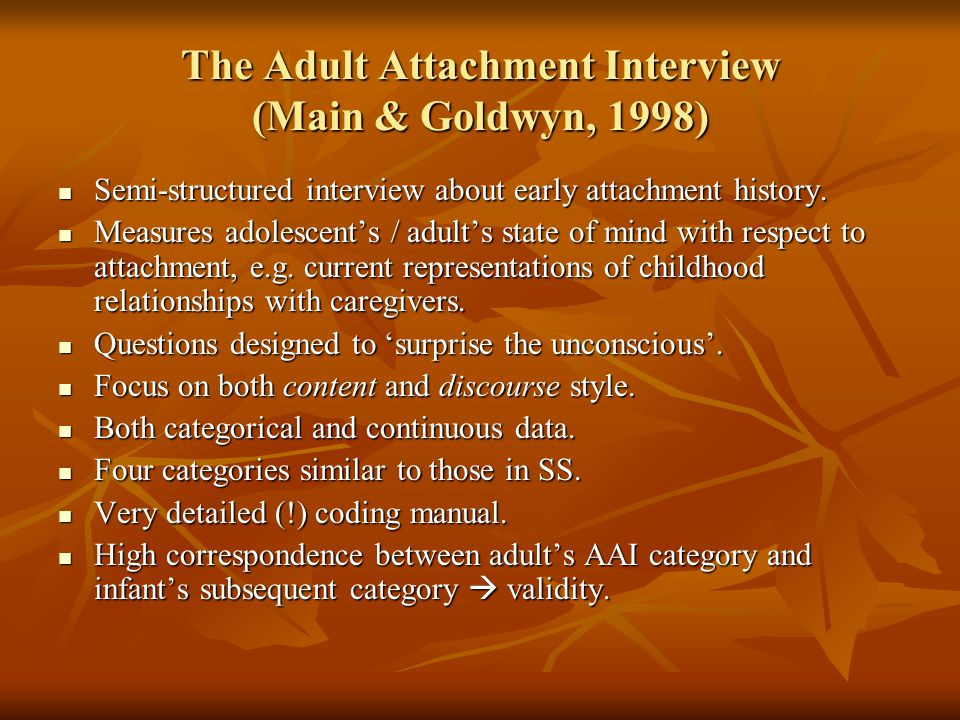 The Adult Attachment Interview (Main & Goldwyn, 1998)