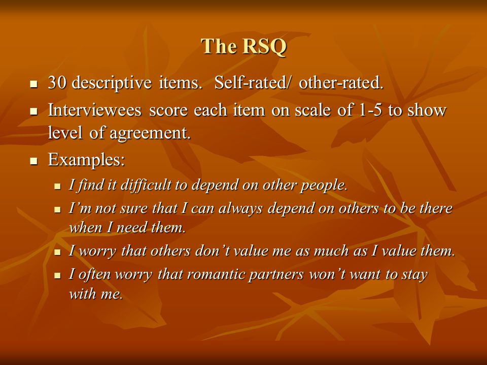 The RSQ 30 descriptive items. Self-rated/ other-rated.