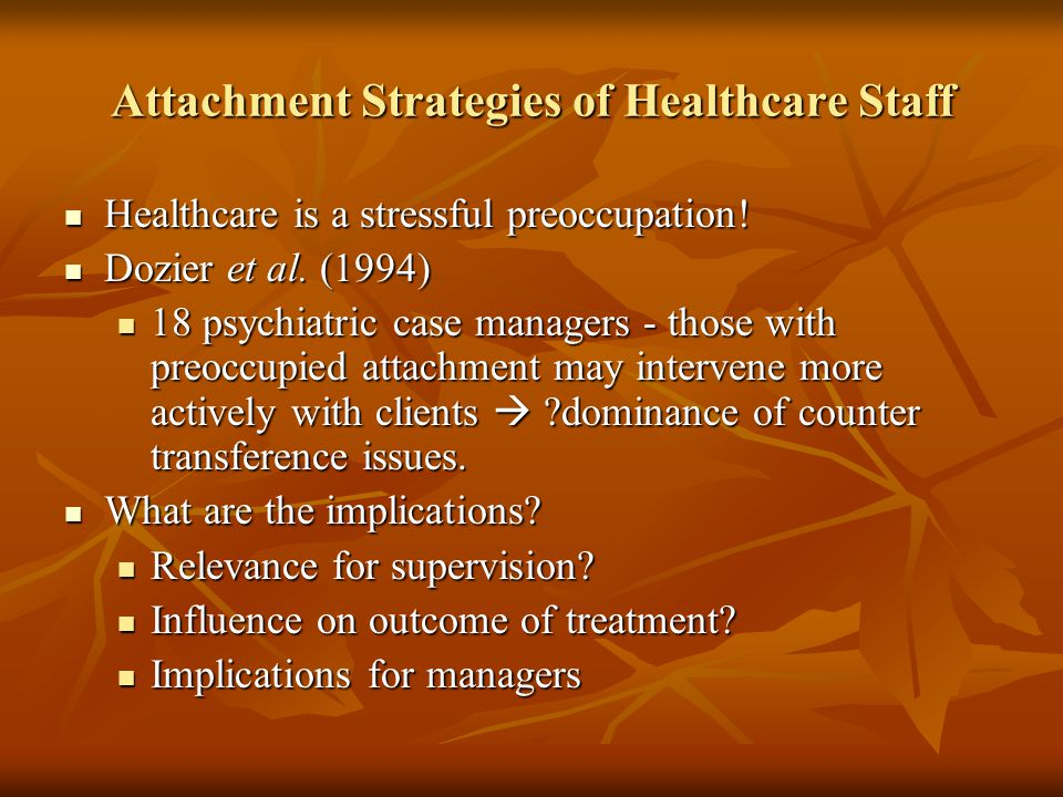 Attachment Strategies of Healthcare Staff