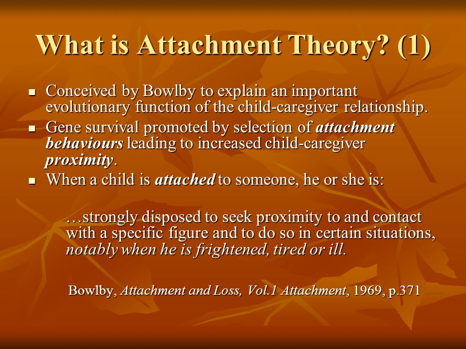 What is Attachment Theory (1)