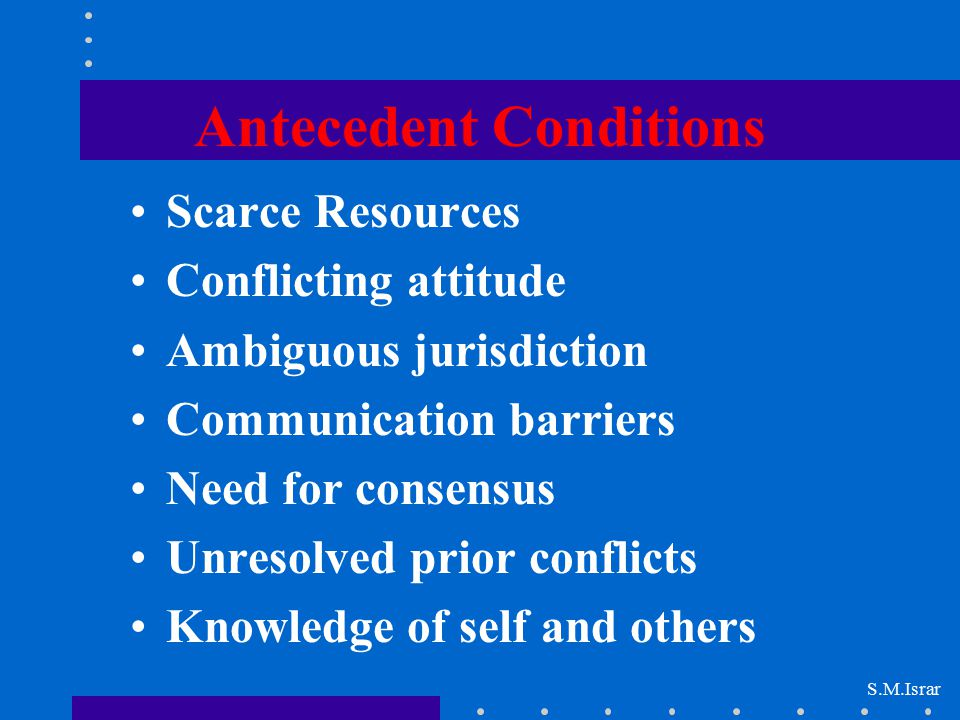 Antecedent Conditions