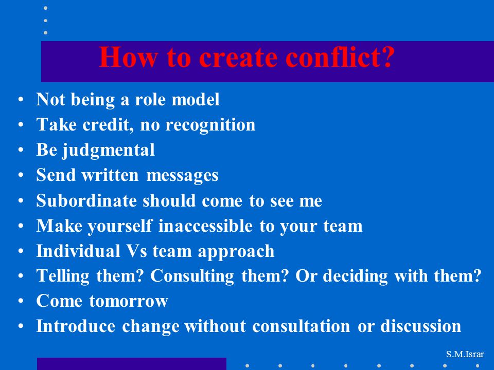 How to create conflict Not being a role model