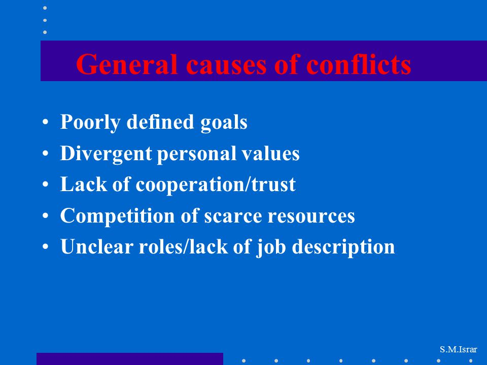 General causes of conflicts