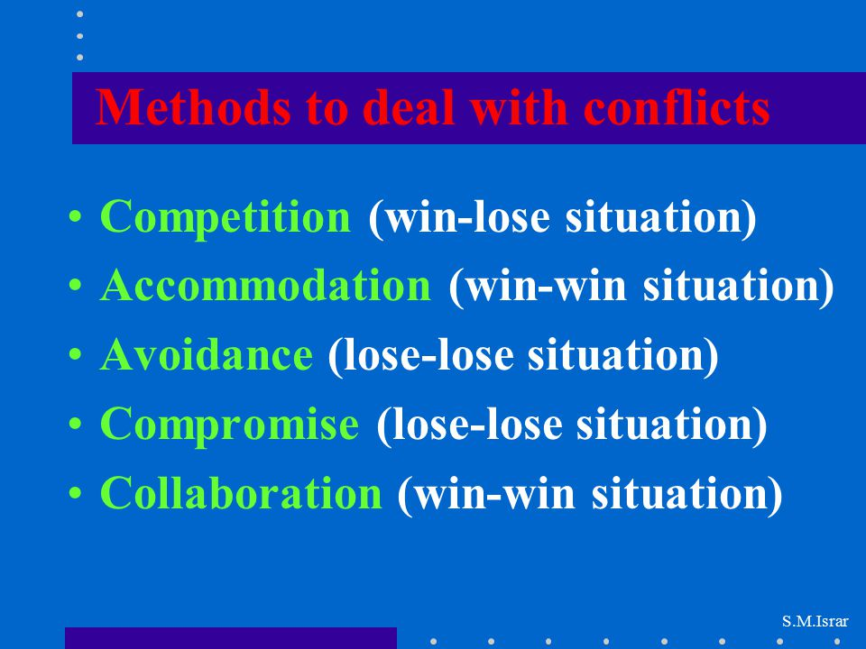Methods to deal with conflicts