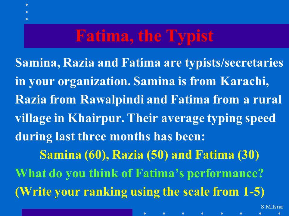 Samina (60), Razia (50) and Fatima (30)