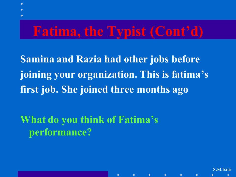 Fatima, the Typist (Cont'd)
