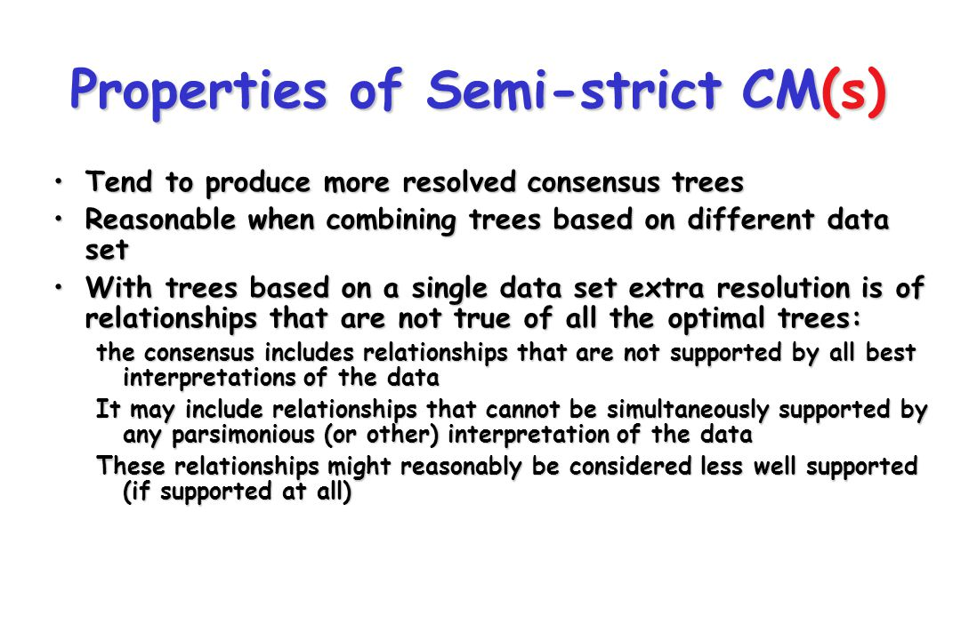 Properties of Semi-strict CM(s)
