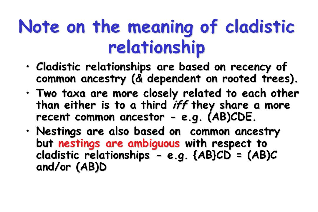 Note on the meaning of cladistic relationship