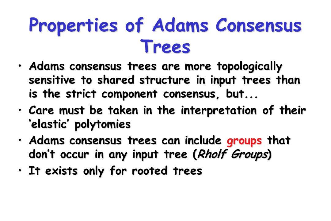 Properties of Adams Consensus Trees