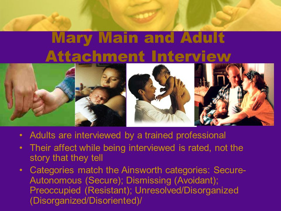 Mary Main and Adult Attachment Interview