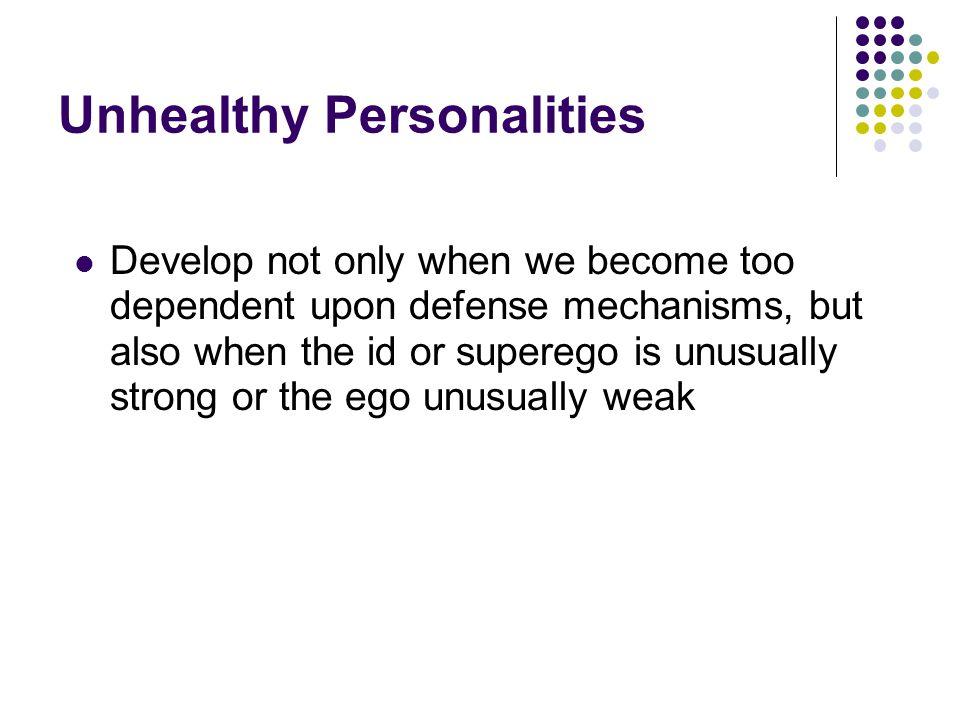 Unhealthy Personalities