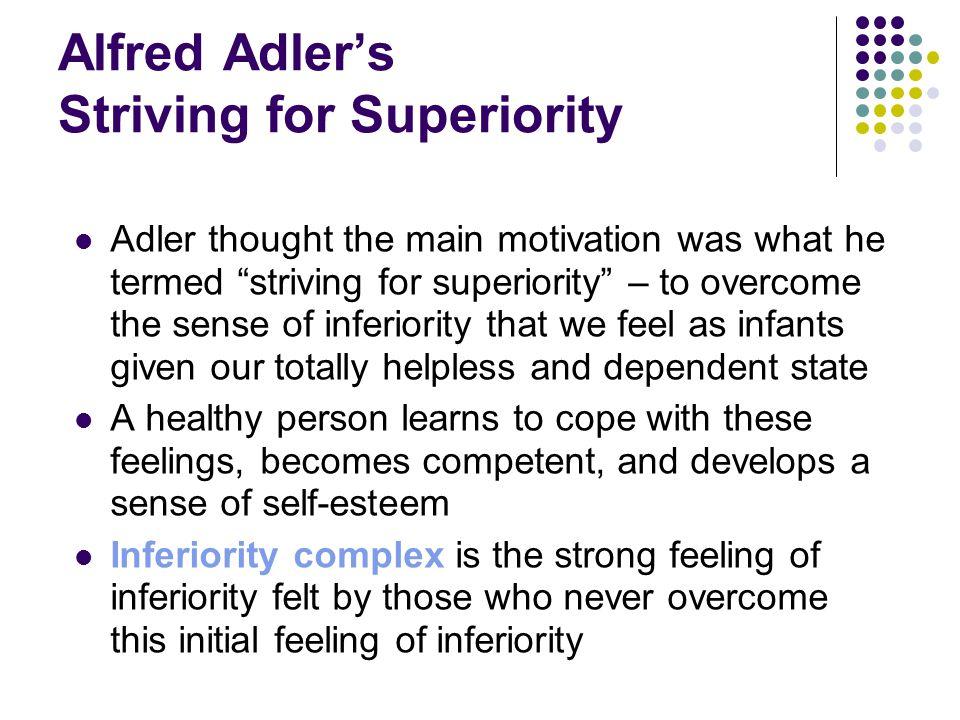 Alfred Adler's Striving for Superiority