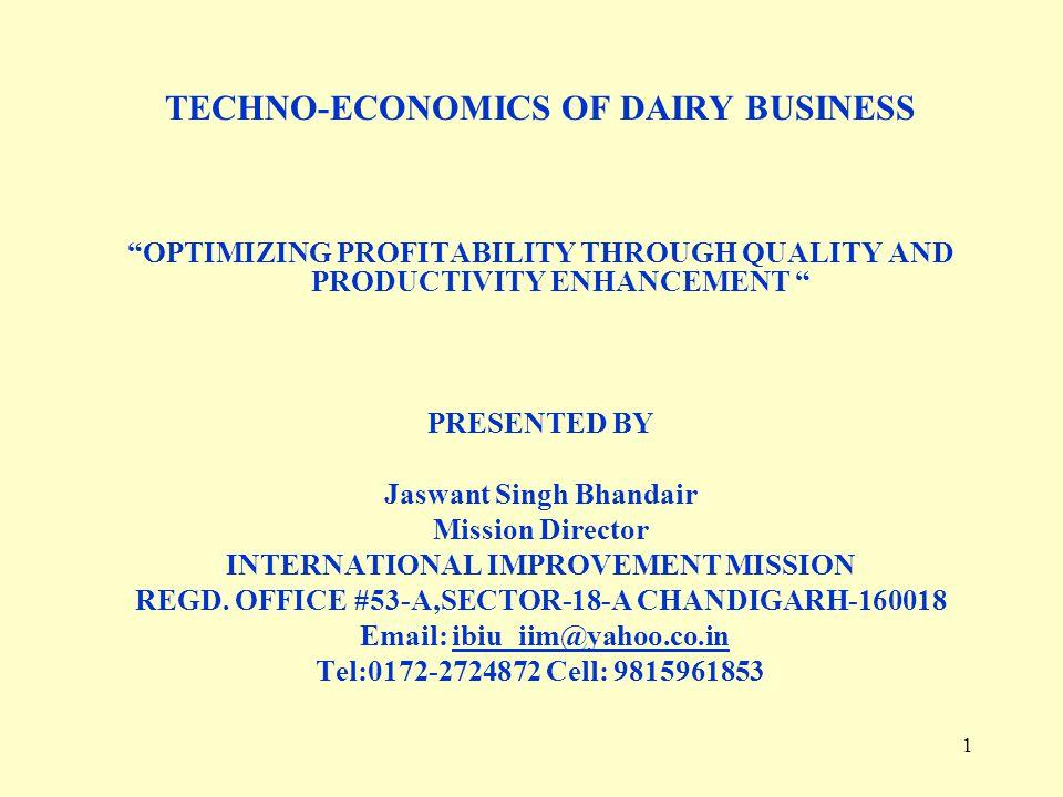 TECHNO-ECONOMICS OF DAIRY BUSINESS