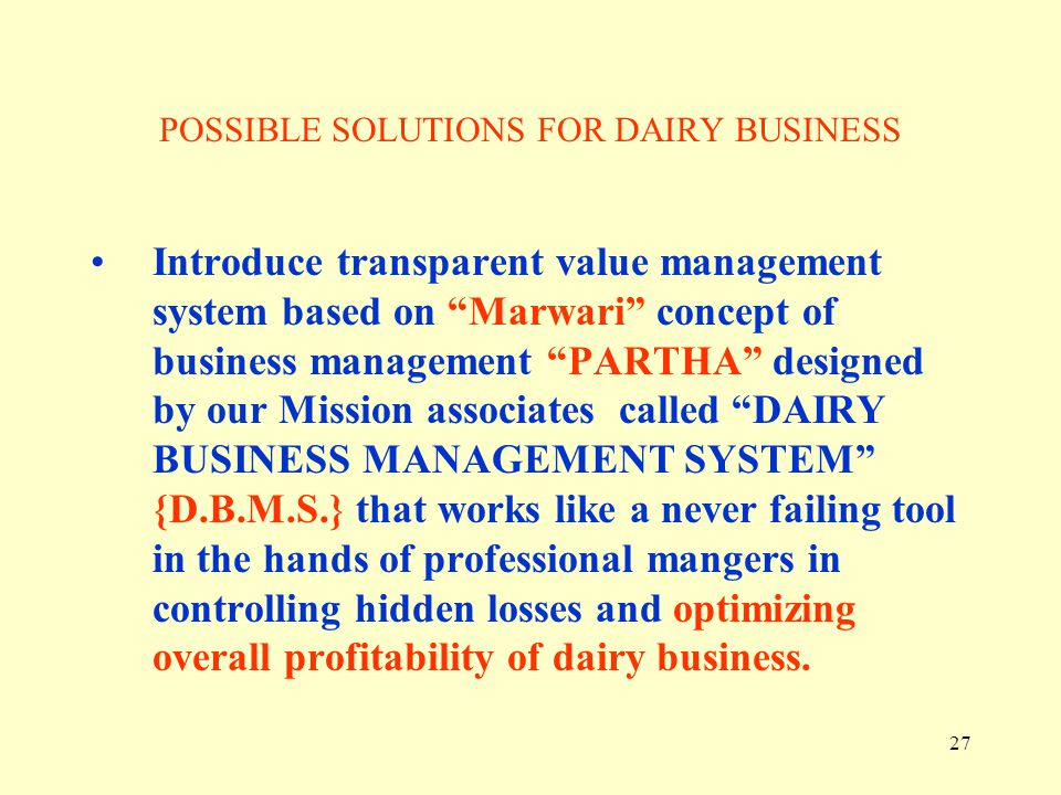 POSSIBLE SOLUTIONS FOR DAIRY BUSINESS