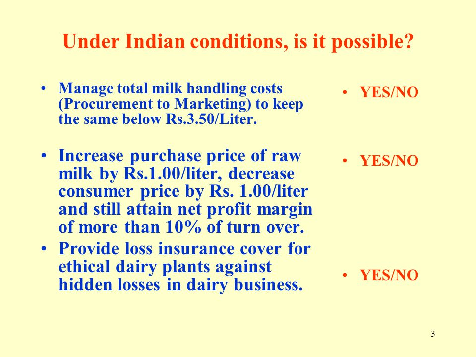 Under Indian conditions, is it possible