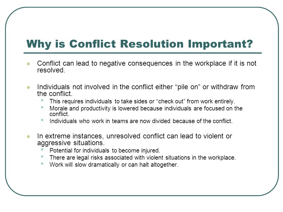 Why is Conflict Resolution Important