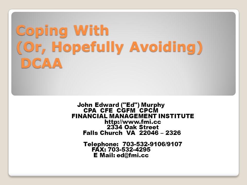 Coping With (Or, Hopefully Avoiding) DCAA