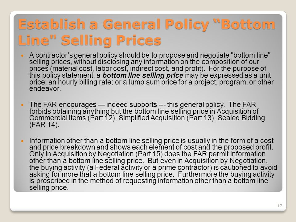 Establish a General Policy Bottom Line Selling Prices