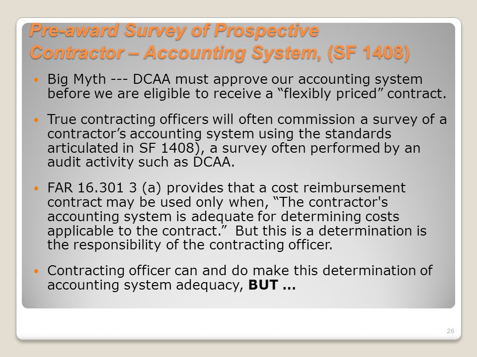 Pre-award Survey of Prospective Contractor – Accounting System, (SF 1408)