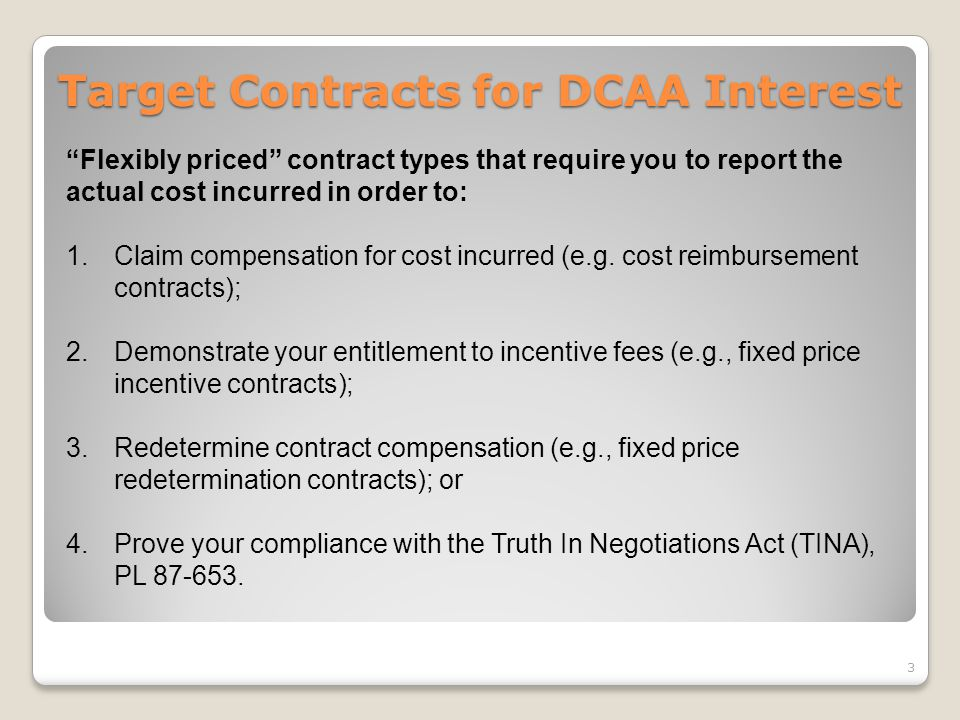 Target Contracts for DCAA Interest