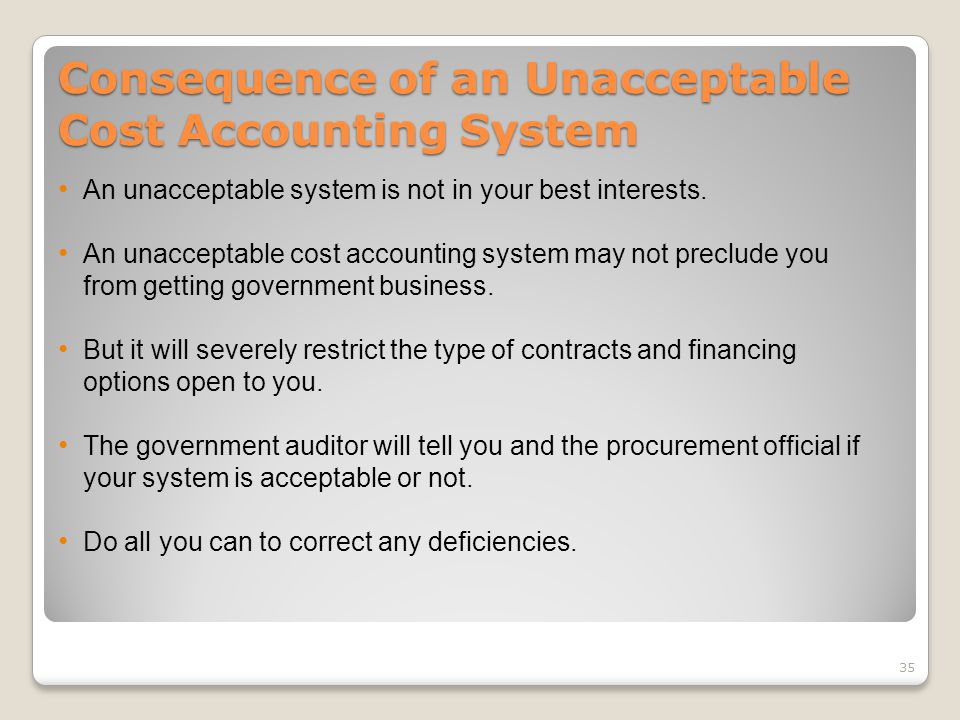 Consequence of an Unacceptable Cost Accounting System