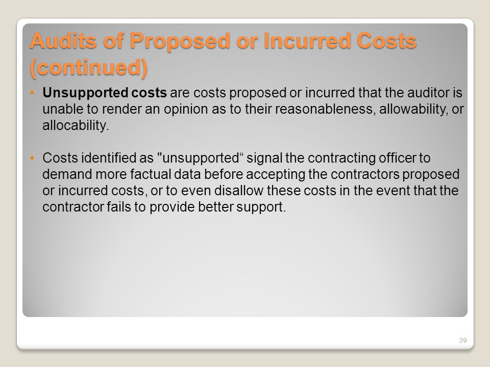 Audits of Proposed or Incurred Costs (continued)