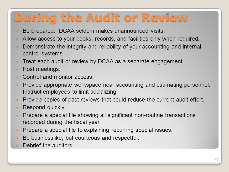 During the Audit or Review