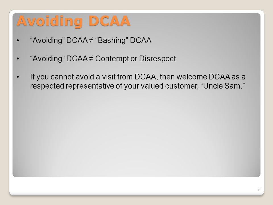 Avoiding DCAA l Avoiding DCAA ≠ Bashing DCAA