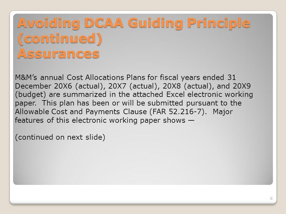 Avoiding DCAA Guiding Principle (continued) Assurances