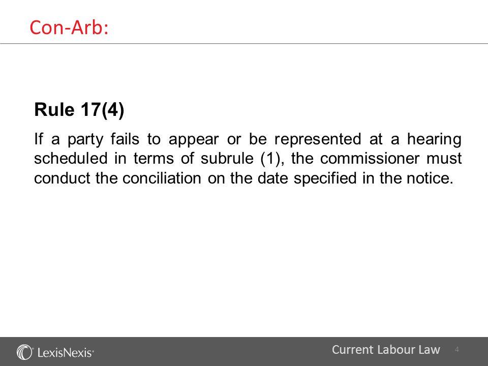 Con-Arb: Rule 17(4)