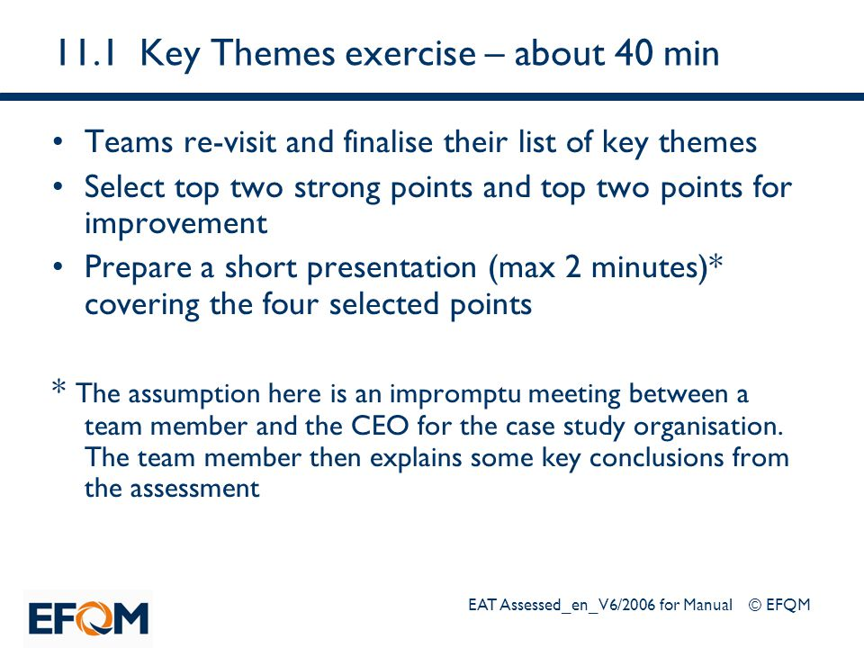11.1 Key Themes exercise – about 40 min
