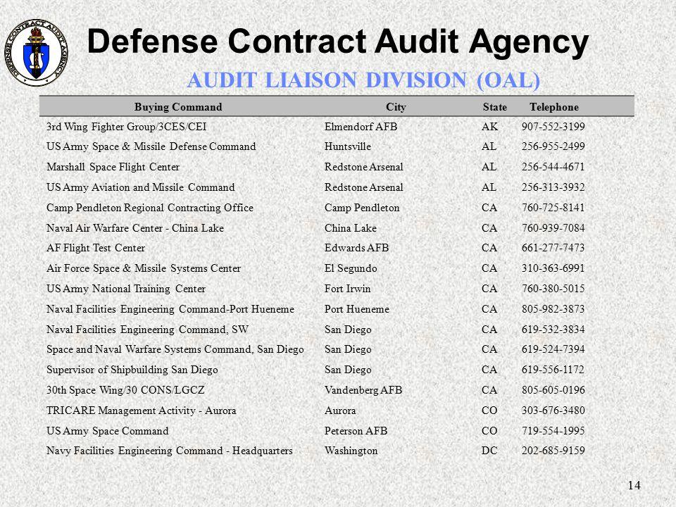 Defense Contract Audit Agency AUDIT LIAISON DIVISION (OAL)
