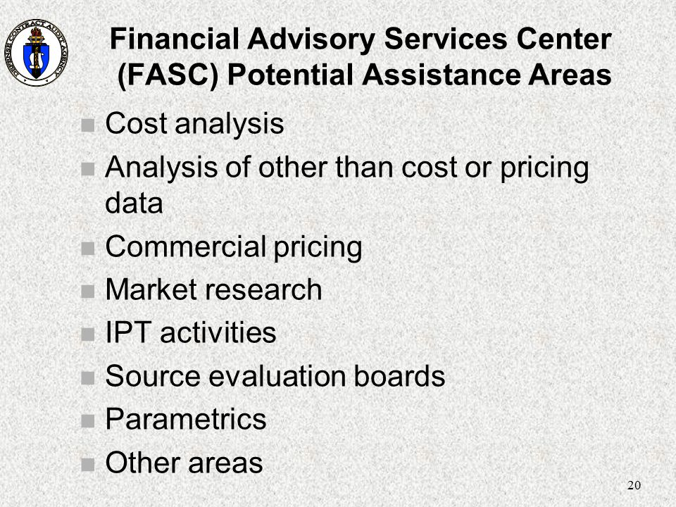 Financial Advisory Services Center (FASC) Potential Assistance Areas