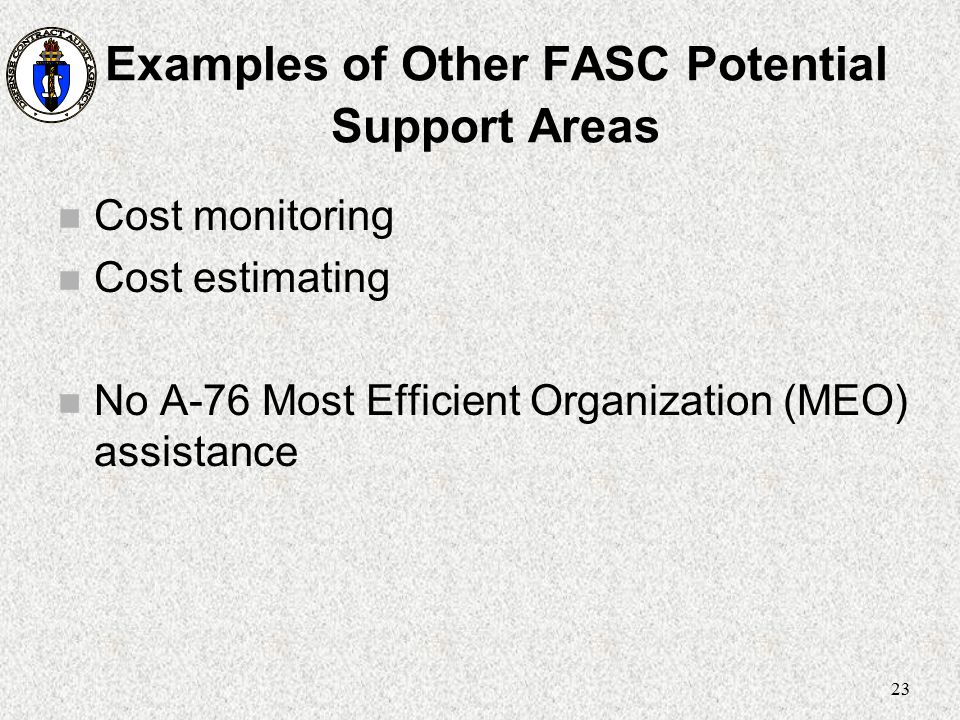 Examples of Other FASC Potential Support Areas