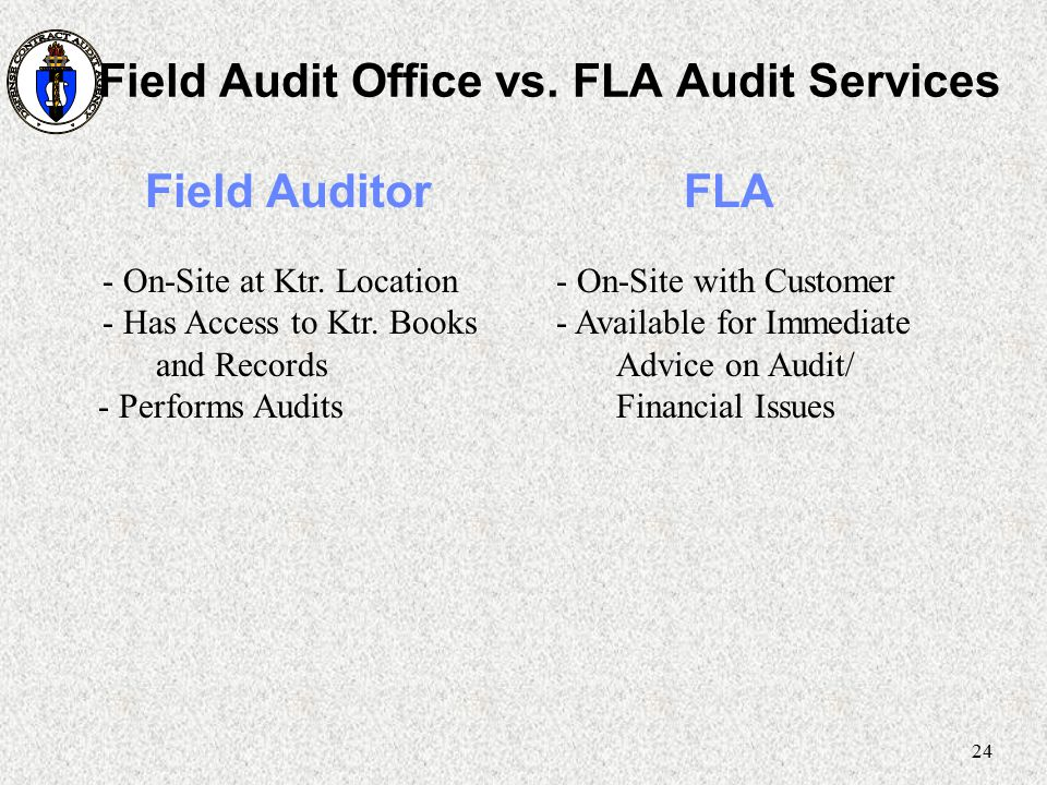 Field Audit Office vs. FLA Audit Services