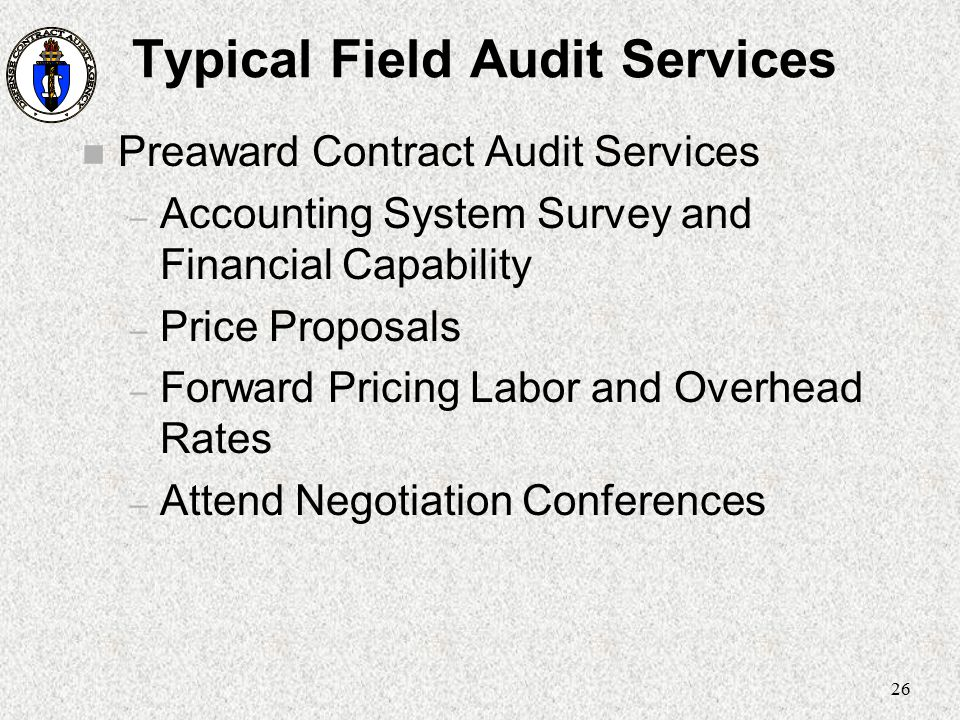 Typical Field Audit Services