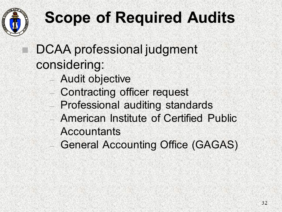 Scope of Required Audits