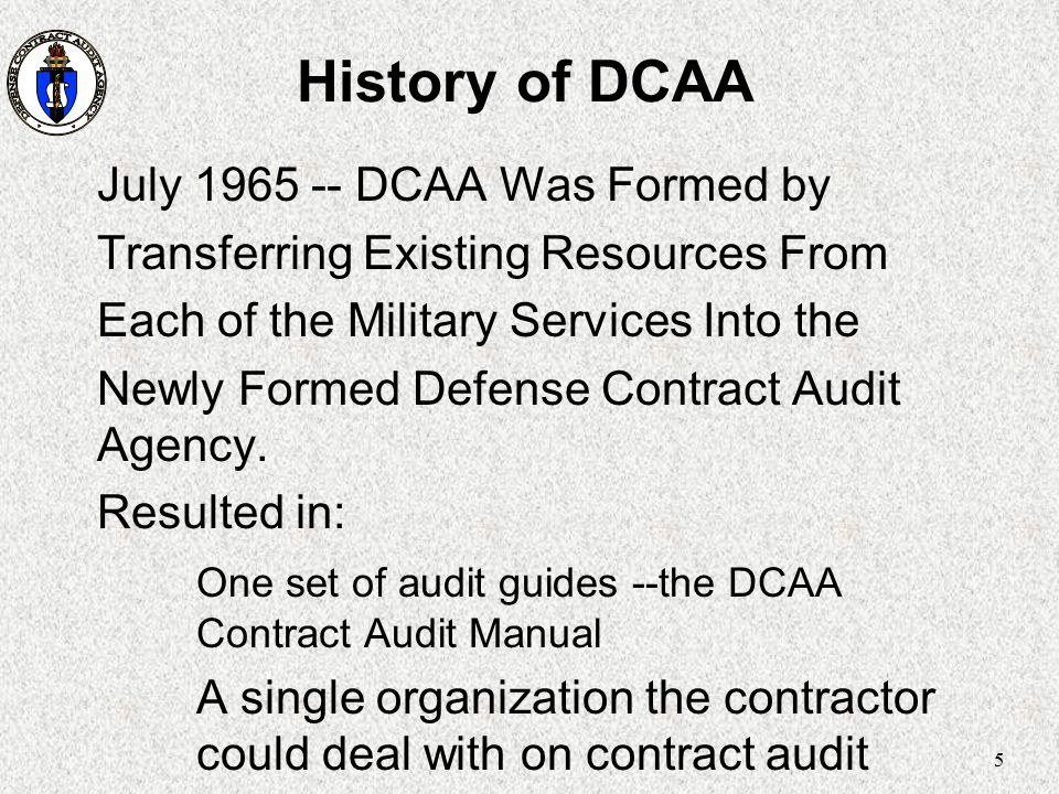 History of DCAA July 1965 -- DCAA Was Formed by