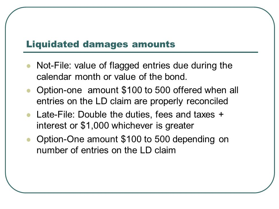 Liquidated damages amounts