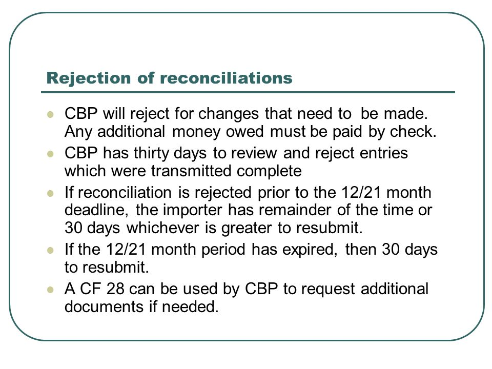 Rejection of reconciliations