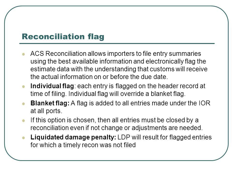 Reconciliation flag