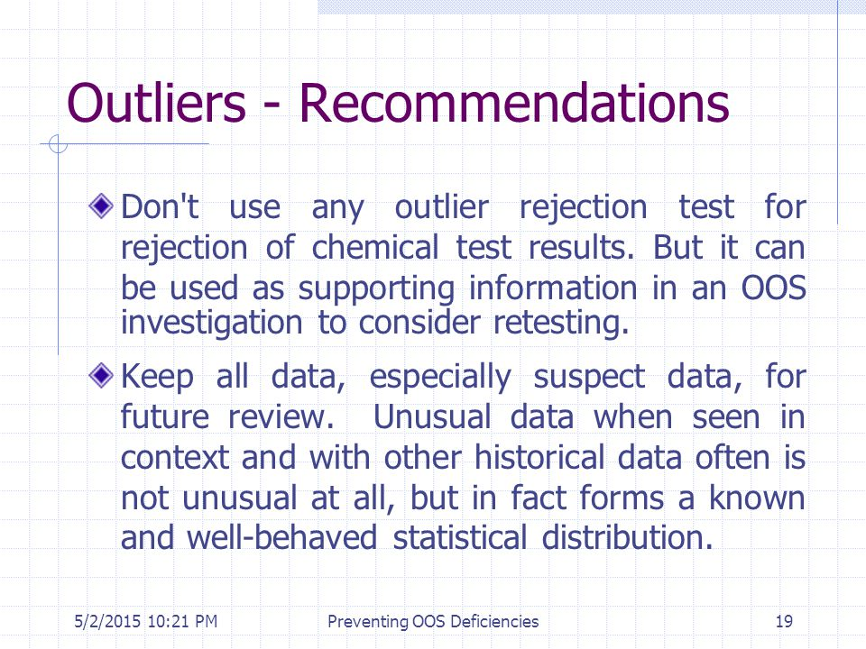 Outliers - Recommendations