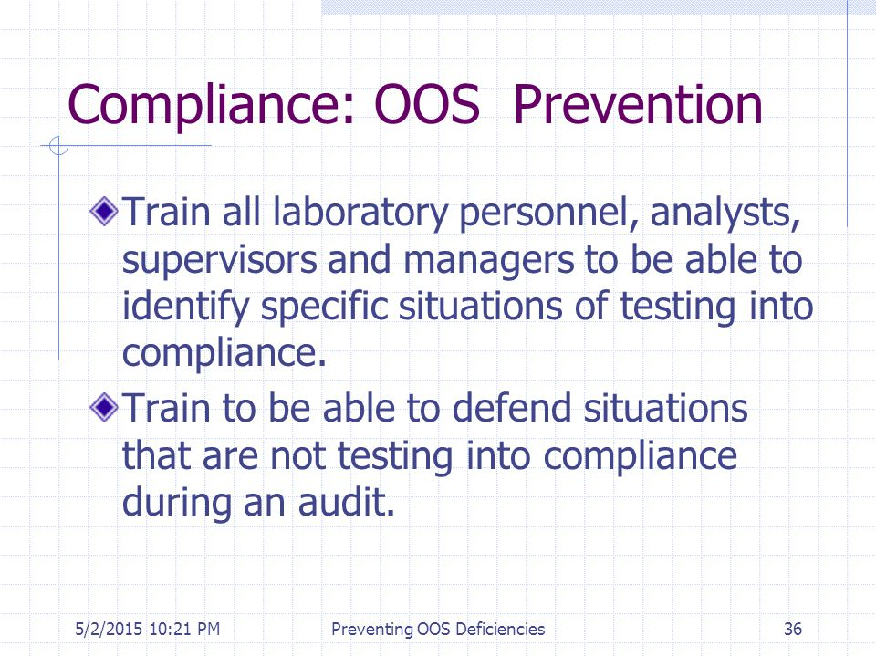 Compliance: OOS Prevention