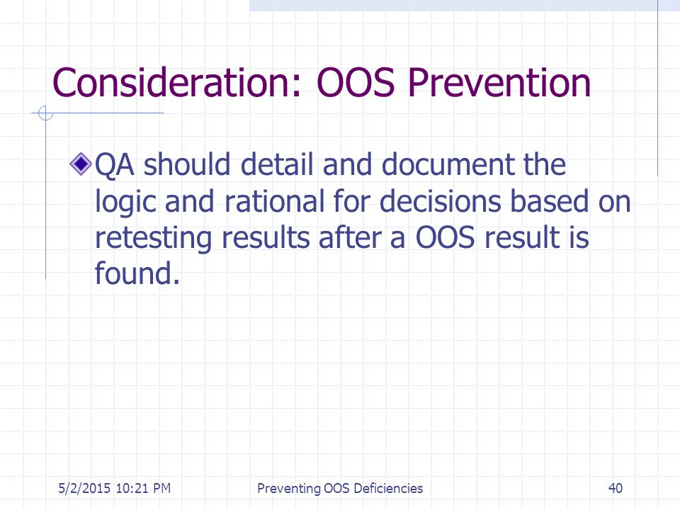 Consideration: OOS Prevention