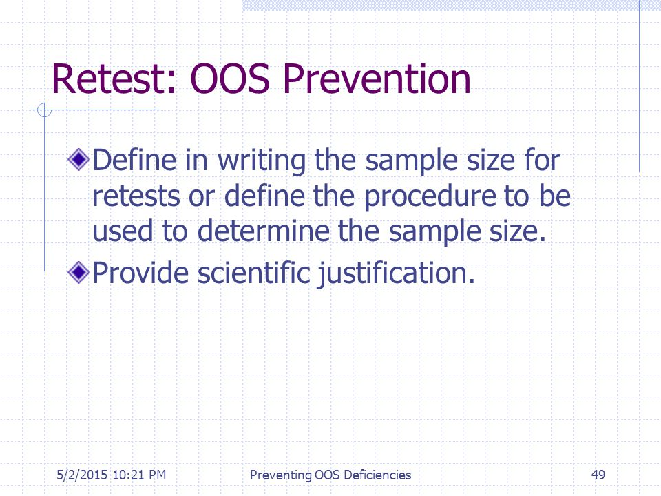Retest: OOS Prevention