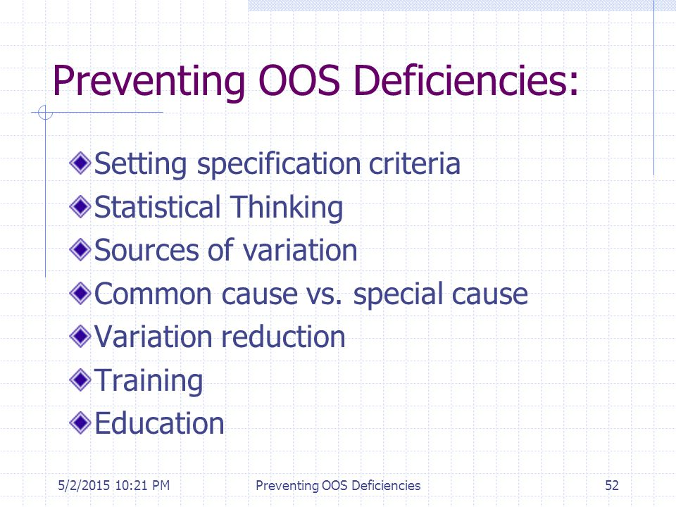 Preventing OOS Deficiencies: