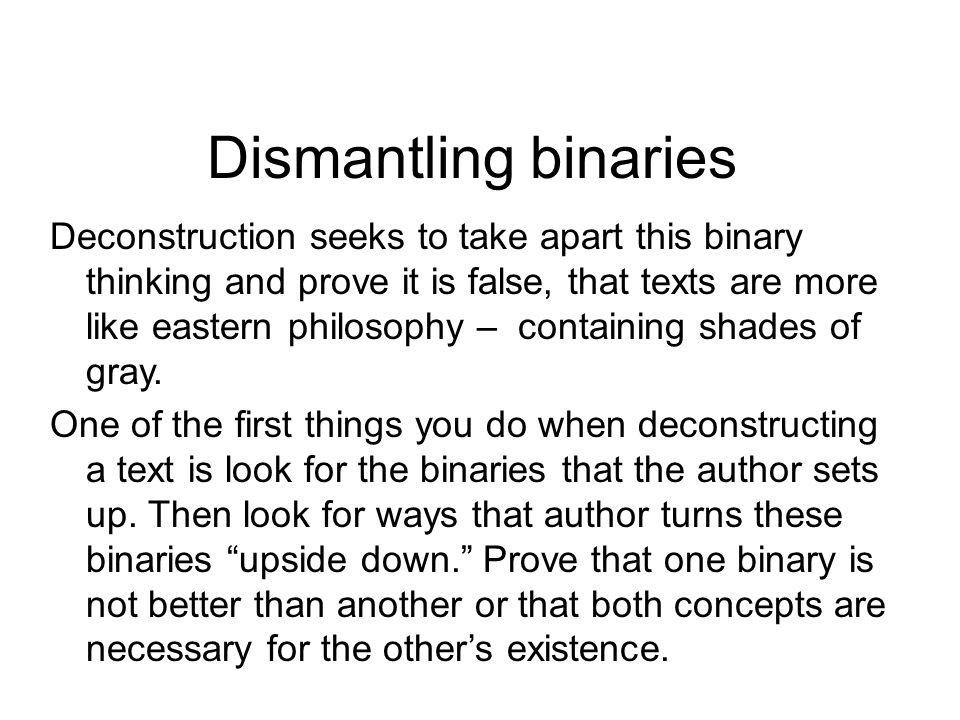 Dismantling binaries