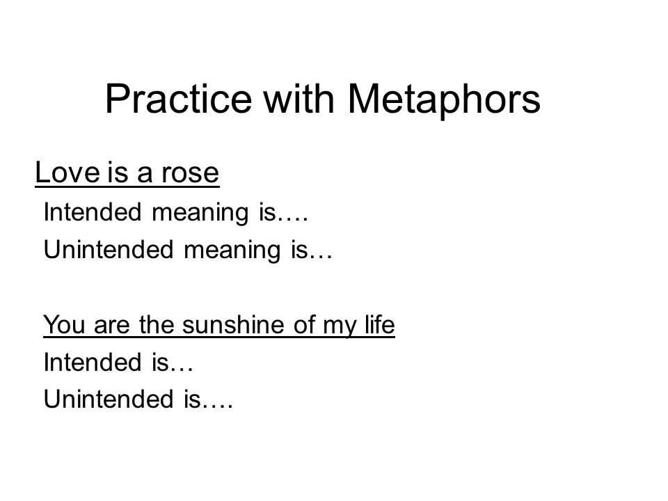 Practice with Metaphors